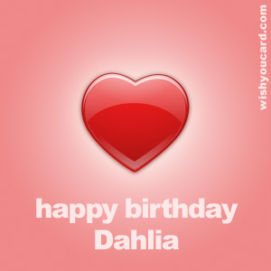 happy birthday Dahlia heart card