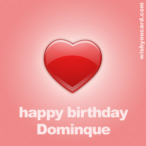 happy birthday Dominque heart card