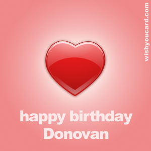 happy birthday Donovan heart card