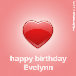 happy birthday Evelynn heart card