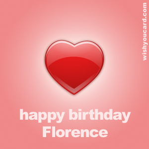 happy birthday Florence heart card