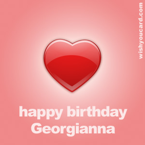 happy birthday Georgianna heart card
