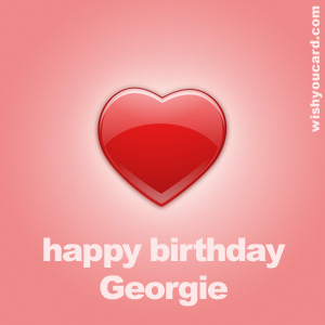 happy birthday Georgie heart card