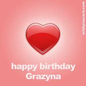 happy birthday Grazyna heart card