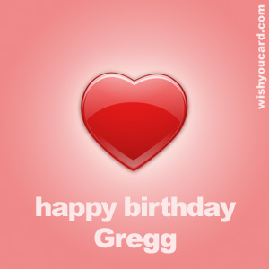 happy birthday Gregg heart card