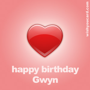 happy birthday Gwyn heart card