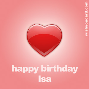 happy birthday Isa heart card