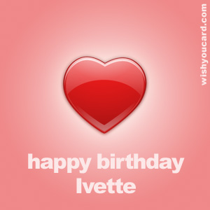 happy birthday Ivette heart card