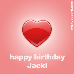 happy birthday Jacki heart card