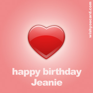 happy birthday Jeanie heart card
