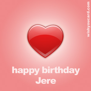 happy birthday Jere heart card
