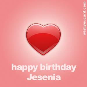 happy birthday Jesenia heart card