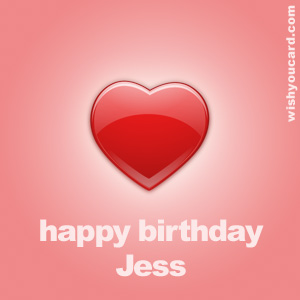 happy birthday Jess heart card