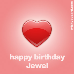 happy birthday Jewel heart card