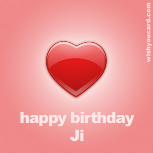 happy birthday Ji heart card