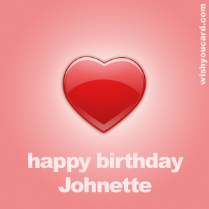 happy birthday Johnette heart card