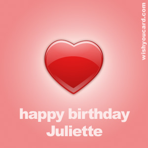 happy birthday Juliette heart card