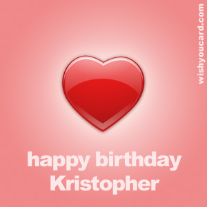 happy birthday Kristopher heart card