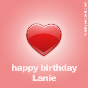 happy birthday Lanie heart card