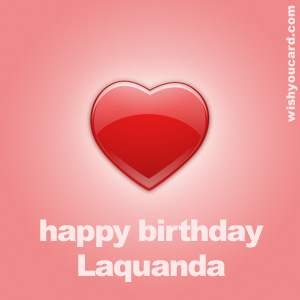 happy birthday Laquanda heart card