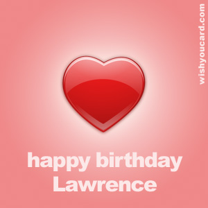 happy birthday Lawrence heart card