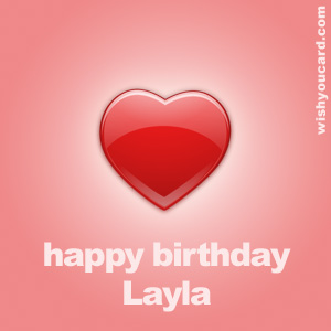 happy birthday Layla heart card