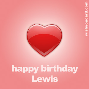 happy birthday Lewis heart card