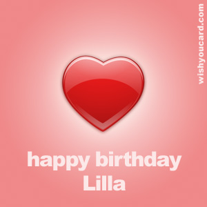 happy birthday Lilla heart card