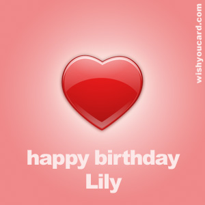 happy birthday Lily heart card