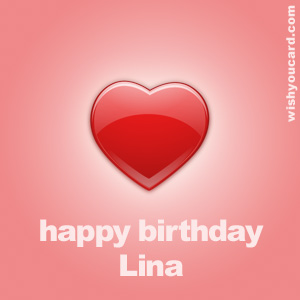 happy birthday Lina heart card