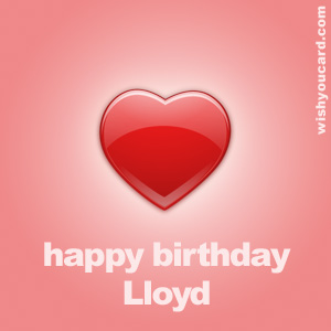 happy birthday Lloyd heart card