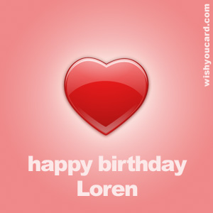 happy birthday Loren heart card