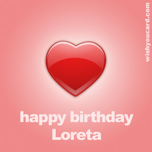 happy birthday Loreta heart card