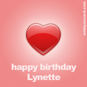 happy birthday Lynette heart card