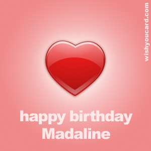 happy birthday Madaline heart card