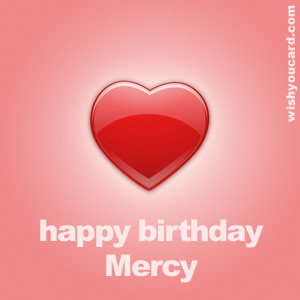 happy birthday Mercy heart card