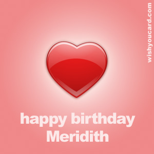 happy birthday Meridith heart card
