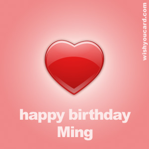 happy birthday Ming heart card