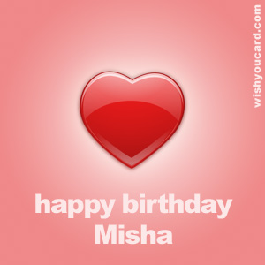 happy birthday Misha heart card