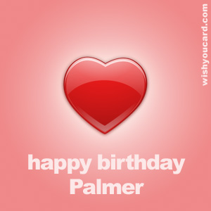 happy birthday Palmer heart card