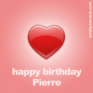 happy birthday Pierre heart card