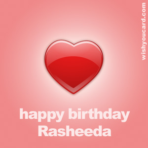 happy birthday Rasheeda heart card