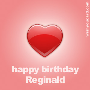 happy birthday Reginald heart card