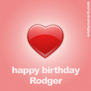 happy birthday Rodger heart card