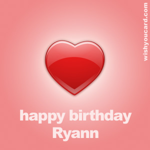 happy birthday Ryann heart card