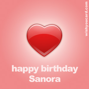 happy birthday Sanora heart card