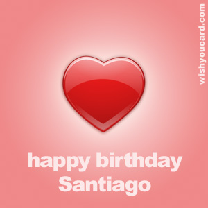 happy birthday Santiago heart card