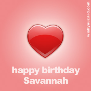 happy birthday Savannah heart card