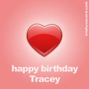 happy birthday Tracey heart card