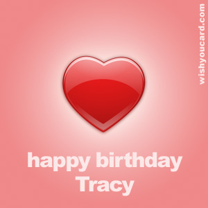 happy birthday Tracy heart card